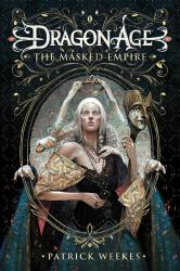 Dragon Age: The Masked Empire (Империя под Маской)